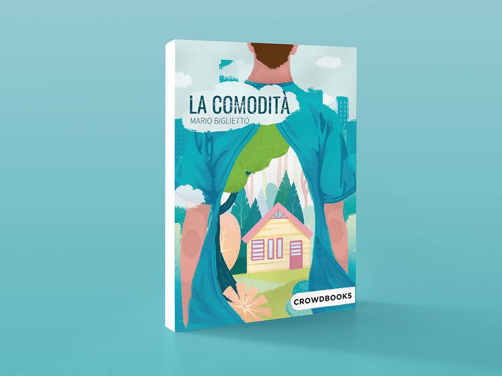 La comodità di Mario Biglietto - Crowdbooks Publishing